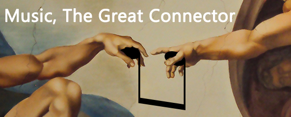 Music the great connector