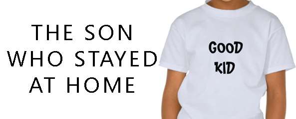 Son Who Stayed Home
